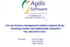 One License Management Solution Supporting All Licensing Models